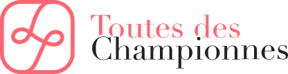 TOUTE DES CHAMPIONNES
